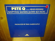 "PETE Q Featuring HELEN ROGERS shifting sands (love so hot) 12""  MAXI 45T"