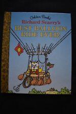 Richard Scarry's Best Balloon Ride Ever! golden book