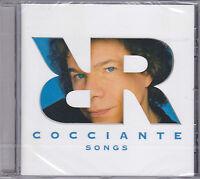CD ♫ Compact disc **RICCARDO COCCIANTE ♦ SONGS** nuovo sigillato