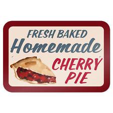 "Homemade Cherry Pie 9"" x 6"" Metal Sign"