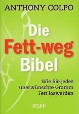 DIE FETT-WEG BIBEL - Buch von Anthony Colpo - KOPP VERLAG