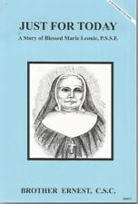 Just For Today A Story of Blessed Marie Leonie, P.S.S.F. (Dujarie Saint Series)