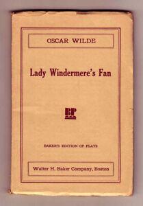 Lady Windermere's Fan by Oscar Wilde - 1941 Baker Edition of Plays - Play script