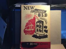 New Theatres for Old by Mordecai Gorelik 1955