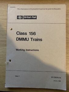 British Rail Class 156 DMMU Trains Working Instructions RARE BR33070/15 1988