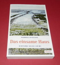 Das einsame Haus - Hannes Nygaard - Hinterm Deich Krimi -- TB