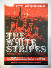 ▓ PLAN MEDIA 4 PAGES ▓ THE WHITE STRIPES : UNDER BLACKPOOL LIGHTS