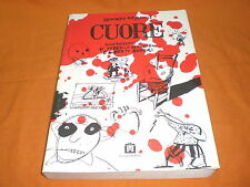 EDMONDO DE AMICIS CUORE  ILLUSTRAZIONI DI F. MAGGIONI E A. REBORI 2000