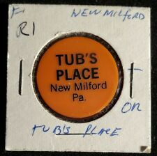 Tub's Place New Milford PA good for ? in trade token♤gft965◇