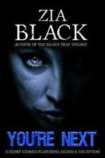 You're Next by Zia Black (2013, Paperback)