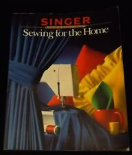 Sewing for the Home: Singer Sewing Reference Library