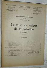 DOCUMENTATION FRANCAISE 1948 LA MISE EN VALEUR DE LA PALESTINE 1917-1947