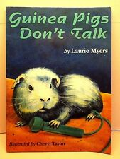 Guinea Pigs Don't Talk by Laurie Myers 1994, Paperback Signed by Author