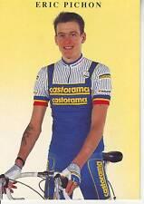 CYCLISME carte cycliste ERIC PICHON équipe CASTORAMA  1991