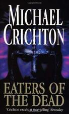 Eaters Of The Dead: The Manuscript of Ibn Fadlan, Relating His Experiences with