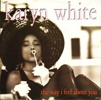 "KARYN WHITE the way i feel about you/club mix edit W0073 warner 1991 7"" PS EX/EX"