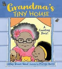 Grandma's Tiny House by Janay Brown-Wood (2017, Hardcover)