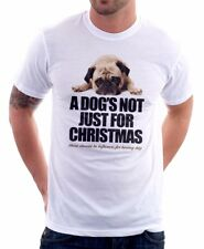 A DOG's not just for Christmas PUG funny white printed t-shirt 9227