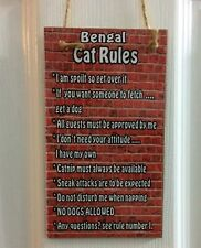 BENGAL CAT RULES - I'm Spoilt So Get Over It Wall/Door MDF Plaque - Small Funny