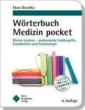 Wörterbuch Medizin pocket : Kleines Lexikon - medizinische Fachbegriffe , Fremdwörter und Terminologie von Marc Deschka (2016, Kunststoffeinband)
