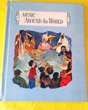 MUSIC FOR LIVING AROUND THE WORLD TextBook CALIFORNIA STATE SERIES 1958 HC BOOK