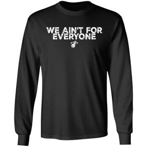 Men's We ain't for everyone Miami Heat Basketball 2020 Black T-Shirt