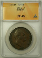 1831 Great Britain 1 Penny Coin King William IV ANACS EF 45