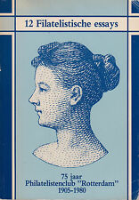 "12 Filatelistische essays, 75 jaar Philatelistenclub ""Rotterdam"" 1905-1980"