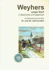 ErdmannWeyers, Rainer: Weyers ... unser Dorf in Geschichte und Gegenwart mit Sch