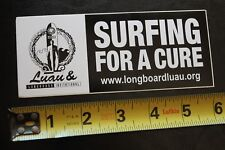 LONGBOARD LUAU SURFING FOR A CURE - MISC SURF CHARITY Vintage Surfing STICKER