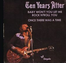 "45T 7"": Ten Years After: baby won't you let me rock n'roll you. chrysalis. A10"