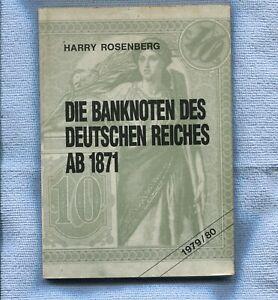 Die Banknotes De Deutschen Reiches AB 1871 1979/80 Germany Rosenberg 155 Pages