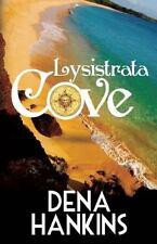 Lysistrata Cove: By Hankins, Dena