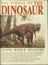 The Riddle Of The Dinosaur John Wilford - Life & Mysterious Death - Paleontology