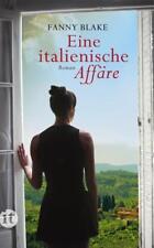 Eine italienische Affäre von Fanny Blake (NP 14,99 €) (Taschenbuch)