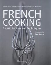 French Cooking: Classic Recipes and Techniques with CD