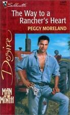 Silhouette Desire: The Way to a Rancher's Heart Vol. 1345 by Peggy Moreland (200