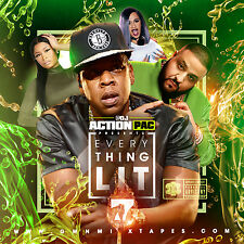 DJ ACTION PAC - EVERYTHING LIT 7 (MIX CD) JAY-Z, KENDRICK LAMAR,A BOOGIE,CARDI B