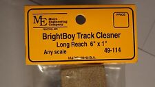 """Micro- Engineering #49-114 BRIGHTBOY TRACK CLEANER LONG REACH 6"""" X 1"""" ANY SCALE"""