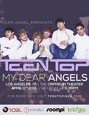 "TEEN TOP ""MY DEAR ANGELS"" 2015 LOS ANGELES CONCERT TOUR POSTER-K-pop, Dance, R&B"