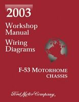 OEM Shop Manual Ford Truck F-53 Motorhome Chassis w/ Wiring Diagrams 2003