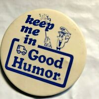 """VINTAGE Keep Me in Good Humor Ice Cream 2""""Pinback Button Pin NG SLATER CORP NYC"""