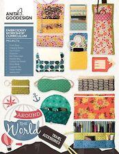 Anita Goodesign Workshop Embroidery CD  BOOK AROUND THE WORLD TRAVEL ACCESSORIES