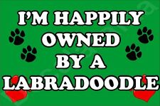 I'M HAPPILY OWNED BY A LABRADOODLE JUMBO FRIDGE MAGNET GIFT/PRESENT DOG