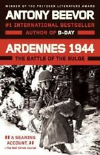 Ardennes 1944 : The Battle of the Bulge by Antony Beevor (2016, Paperback)