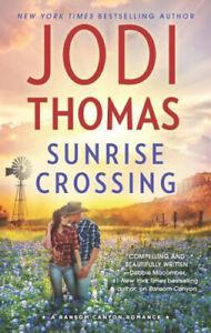 Sunrise Crossing (Ransom Canyon) by Thomas, Jodi