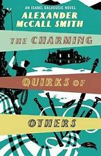 The Charming Quirks of Others: An Isabel Dalhousie Novel by Alexander McCall Smi