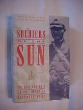 1991 Book, SOLDIERS OF THE SUN, IMPERIAL JAPANESE ARMY by Harries, WWII