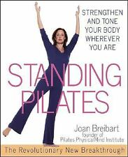 Standing Pilates: Strengthen and Tone Your Body Wherever You Are-ExLibrary