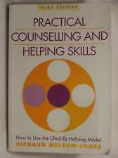 Practical Counselling and Helping Skills: How to Use the Lifeskills Helping Mode
